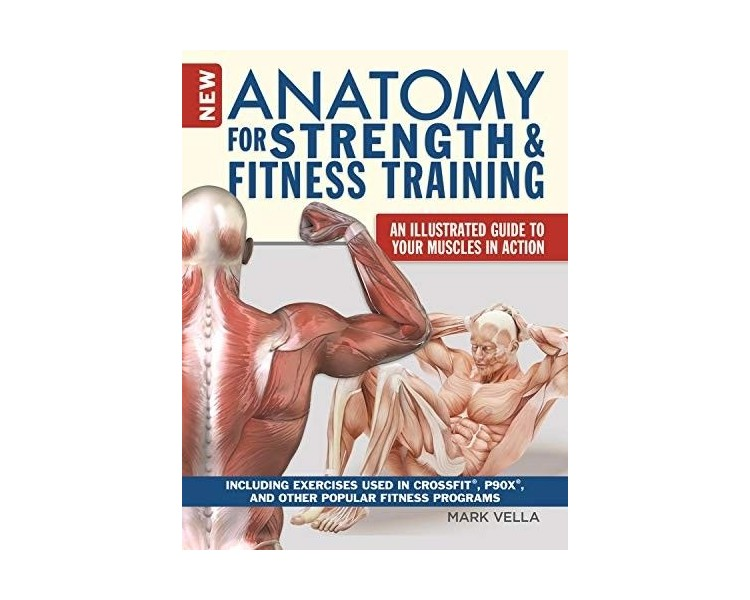 "Book ""New Anatomy for Strength & Fitness Training"" - Mark Vella"